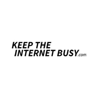 Keep The Internet Busy