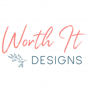 Worth It Designs