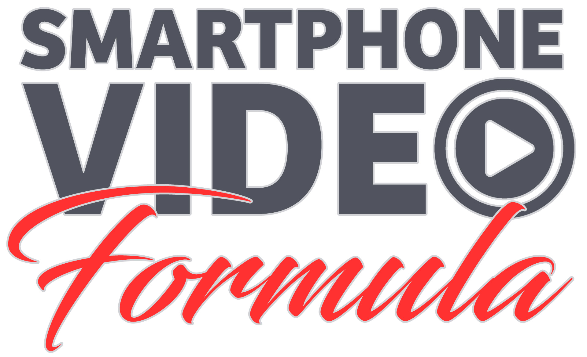Smartphone Video Formula